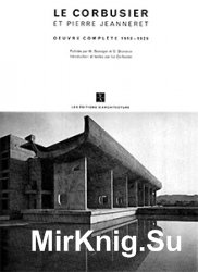 Le Corbusier : Oeuvre Complete (Complete Works) 1910-1969, 8 Volumes