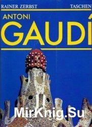 Antoni Gaudi i Cornet: une vie en architeсture