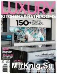 Luxury Kitchens & Bathrooms - Issue No.15 2016
