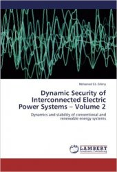 Dynamic Security of Interconnected Electric Power Systems, Volume 2