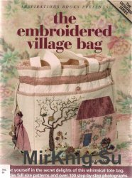 The Embroidered Village Bag