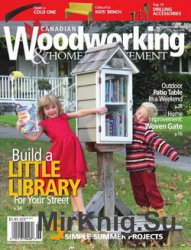 Canadian Woodworking & Home Improvement №103 2016