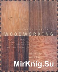 The Complete Manual of Woodworking / Полное руководство по деревообработке
