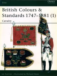 British Colours & Standards 1747–1881 (1) Cavalry