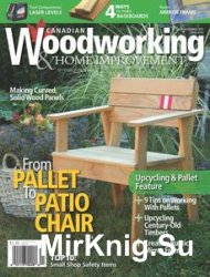Canadian Woodworking & Home Improvement №104 - October/November 2016
