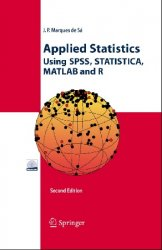 Applied Statistics Using SPSS, STATISTICA, MATLAB and R, 2nd Edition