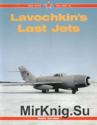 Lavochkin's Last Jets (Red Star 32)