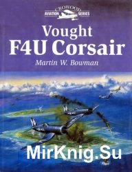 Vought F4U Corsair (Crowood Aviation Series)