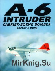 A-6 Intruder: Carrier-Borne Bomber