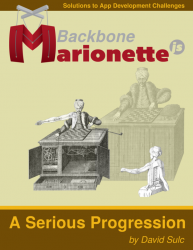 Backbone.Marionette.js: A Serious Progression