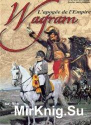 Wagram: L'apogée de l'Empire