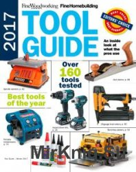 Fine Woodworking. Tool Guide 2017