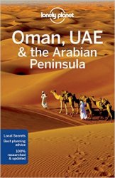 Lonely Planet Oman, UAE & Arabian Peninsula (Travel Guide)
