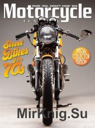 Motorcycle Classics - Street Bikes of the 70's Special 2016