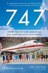 747: Creating the World's First Jumbo Jet