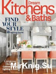 Dream Kitchens & Baths - Fall/Winter 2016
