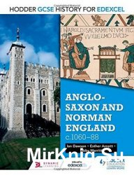 Anglo-Saxon and Norman England, c.1060–88 (Gcse History for Edexcel)