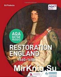 Restoration England, 1660-1685 (Gcse History for Edexcel)