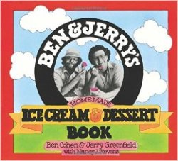 Ben & Jerry's Homemade Ice Cream & Desserts Book