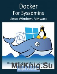 Docker for Sysadmins: Linux Windows VMware
