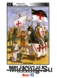 Les Templiers (Soldats de L'Histoire №1)