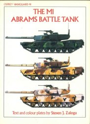 The M1 Abrams Battle Tank