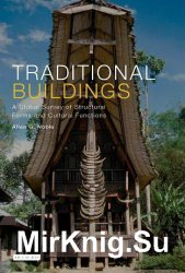 Traditional Buildings: A Global Survey of Structural Forms and Cultural Functions
