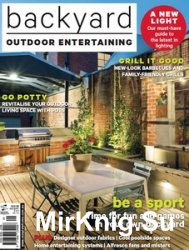 Backyard Outdoor Entertaining - Issue 9 2016