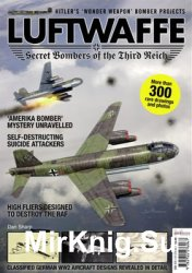 Luftwaffe: Secret Bombers of the Third Reich