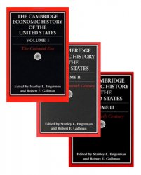 The Cambridge Economic History of the United States. Vols.I-III