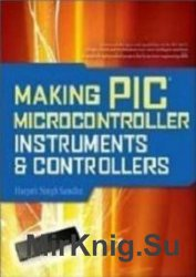Making PIC Microcontroller - Instruments and Controllers