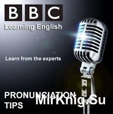 Learning English. Pronunciation tips