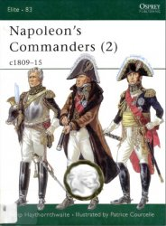 Napoleon's Commanders (2) c.1809–15