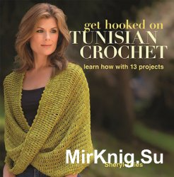 Get Hooked on Tunisian Crochet