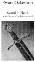 Sword in Hand: A History of the Medieval Sword