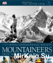 Mountaineers: The Great Bravery And Conquest (DK)