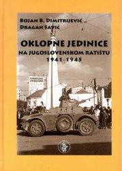 Oklopne Jedinice na Jugoslovenskom Ratistu 1941-1945