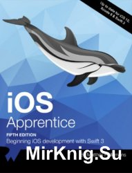 The iOS Apprentice: Beginning iOS Development with Swift 3, 5th Edition