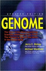 Genome: The Story of the Most Astonishing Scientific Adventure of Our Time