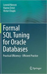 Formal SQL Tuning for Oracle Databases