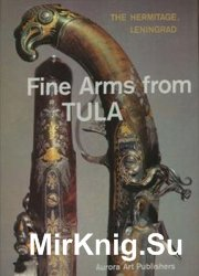 Fine Arms from Tula (18th and 19th centuries)