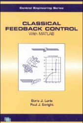 Classical Feedback Control: With MATLAB