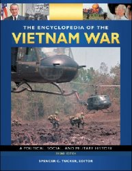 The Encyclopedia of the Vietnam War: A Political, Social, and Military History, 2nd Edition