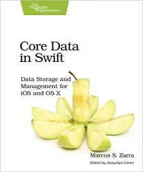 Core Data in Swift: Data Storage and Management for iOS and OS X