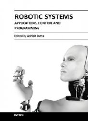 Robotic Systems - Applications, Control and Programming