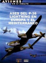 Ases del P-38 Lightning en Europa y el Mediterraneo (Aviones en Combate: As ...