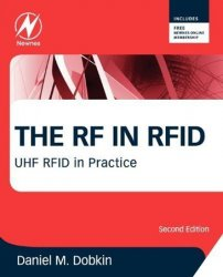 The RF in RFID: UHF RFID in Practice, 2nd edition