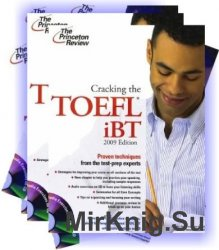 Cracking the TOEFL iBT 2009 Edition
