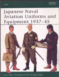 Japanese Naval Aviation Uniforms and Equipment 1937–45