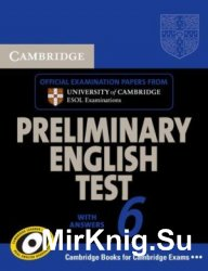 Cambridge Preliminary English Test 6 With Answers And Audio Cds